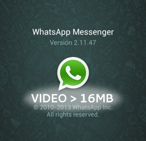 whatsapp_video_larger_16mb