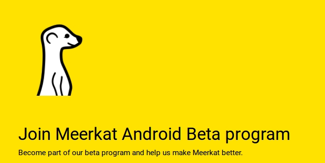 Meerkat comes to Android, live video relay by Twitter 2