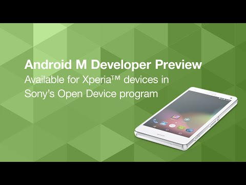 Sony launches a preliminary version of Android M for developers 1