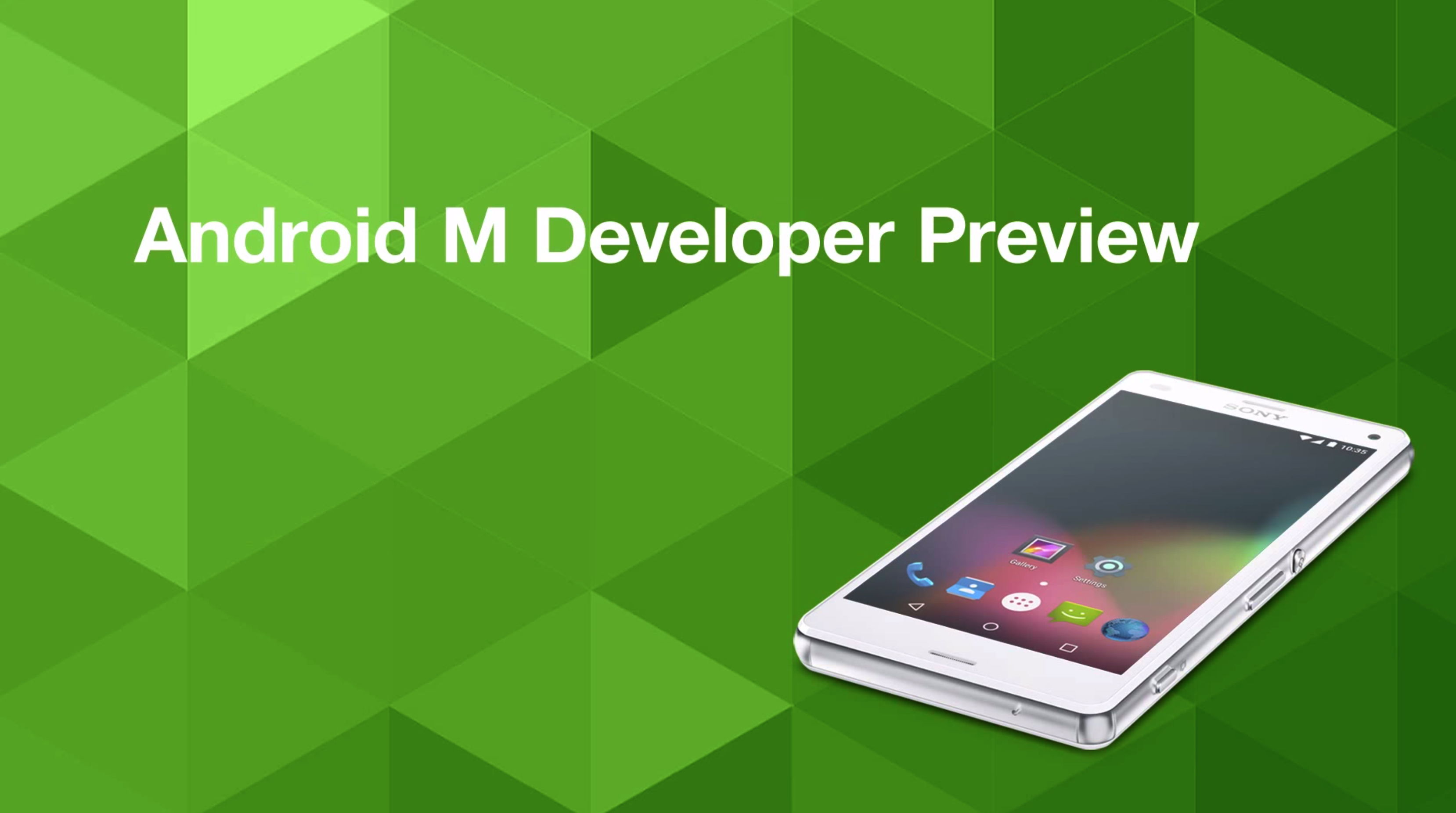 Android M Developer Preview 3 is available, the latest step to get Android 6.0 Marshmallow 1
