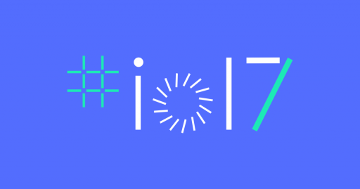 What is Google I/O 2017 and what will be presented. Part I 1