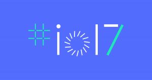 Google I/O 2017. Parte I